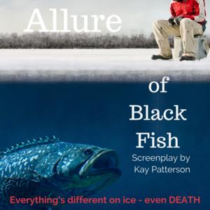 The Allure of Black Fish