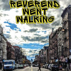 Reverend Went Walking