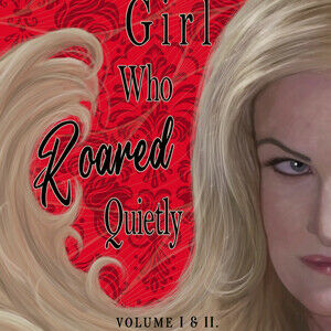 The Girl Who Roared Quietly