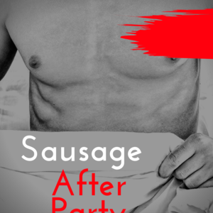 Sausage After Party