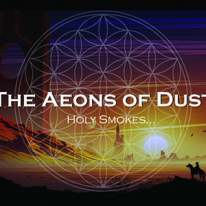 THE AEONS OF DUST
