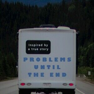 Problems Until The End