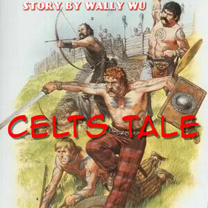 Celts Tale