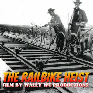 The Railbike Heist