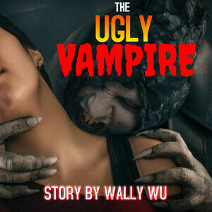 The Ugly Vampire