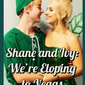 Shane and Ivy: We're Eloping to Vegas