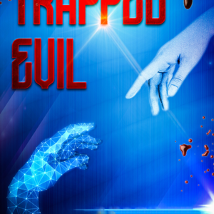 Trapped Evil