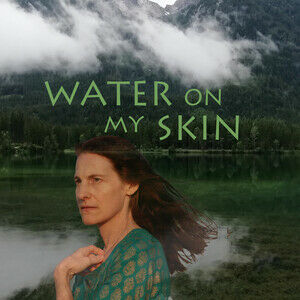 WATER ON MY SKIN