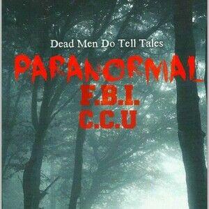 Paranormal FBI: Cold Case Unit