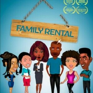 Family Rental (Pilot for Ten-Part Black Sitcom)