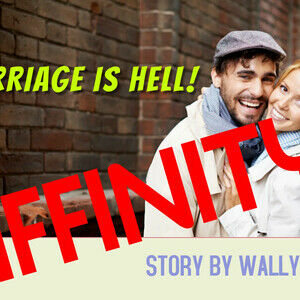 Affinity - Marriage is Hell!