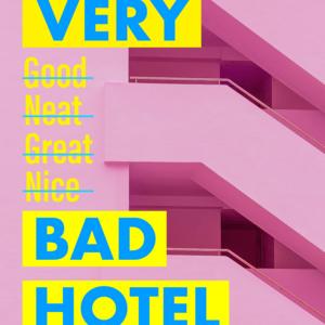 Very Bad Hotel