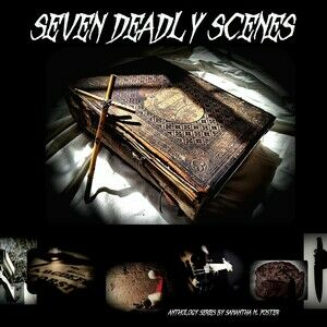 Seven Deadly Scenes