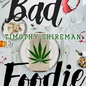 Bad Foodie: Part One