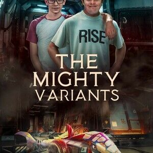 The Mighty Variants