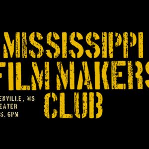 Mississippi Film Makers Club