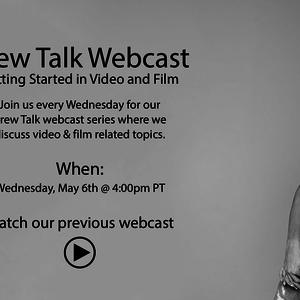 Crew Talk: Getting Started in Video & Film