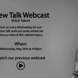 Crew Talk: Voice Talent