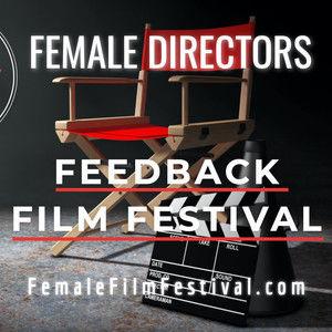 Female Film Festival - Watch for FREE this Saturday