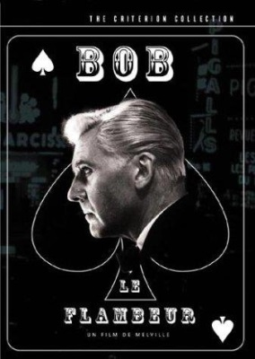 Bob le Flambeur (Bob the Gambler)