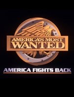America's Most Wanted: America Fights Back