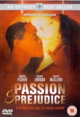 Passion and Prejudice