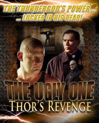 The Ugly One: Thor's Revenge