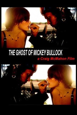 The Ghost of Mickey Bullock