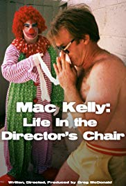 Mac Kelly, Life in the Director's Chair