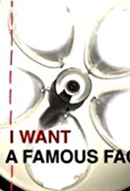 I Want a Famous Face