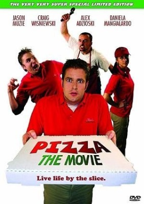 Pizza: The Movie