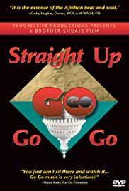 Straight Up Go-Go