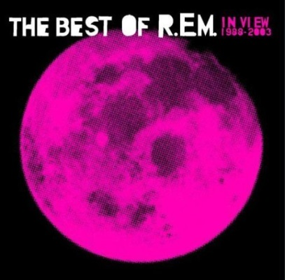 The Best of R.E.M.: In View 1988-2003