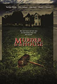 Murder in My House