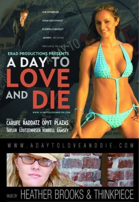 A Day to Love and Die
