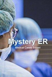 Mystery ER