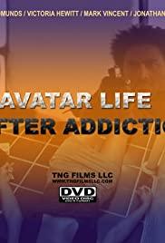 Avatar: Life After Addiction