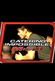 Catering Impossible: M:i:III