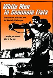 White Men in Seminole Flats
