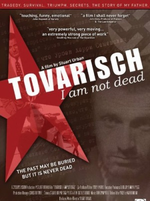 Tovarisch, I Am Not Dead