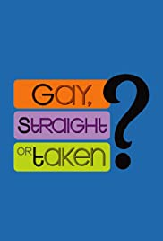 Gay, Straight or Taken?