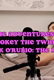 The Adventures of Smokey the Twink and Mark O'Rubio: The Movie