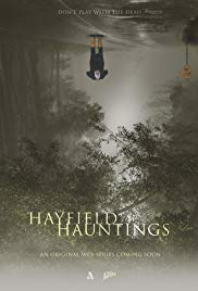 The Hayfield Hauntings