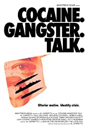Cocaine. Gangster. Talk.