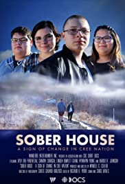 Sober House A Sign of Change In Cree Nation