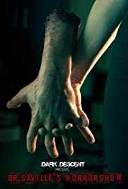 Dark Descent Presents: Dr. Saville's Horror Show