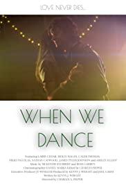 When We Dance