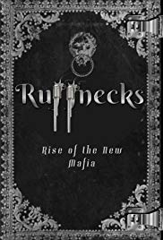 Ruffnecks: Rise of the New Mafia