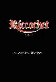 Riccochet: Slaves of Destiny