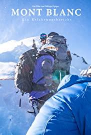 Mont Blanc - Ein Erfahrungsbericht